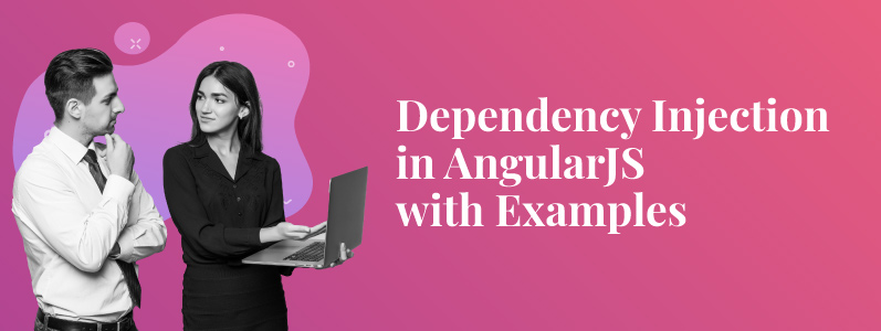 What Is Dependency Injection in AngularJS