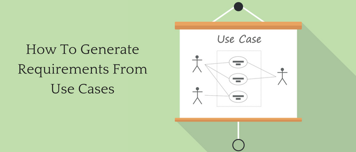 How To Generate Requirements From Use Cases