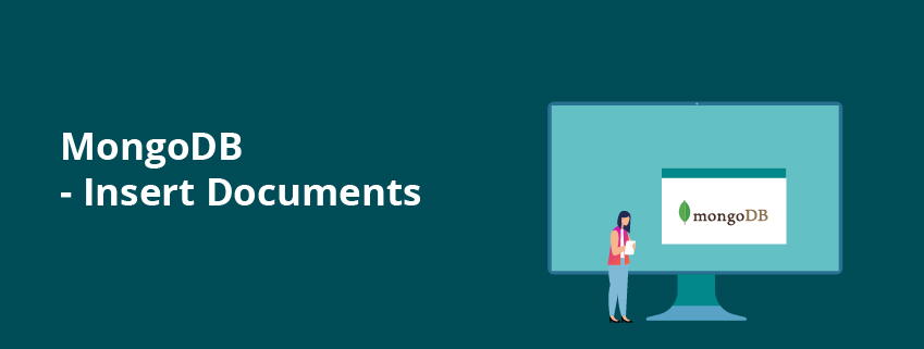 How to Insert Documents in  MongoDB?