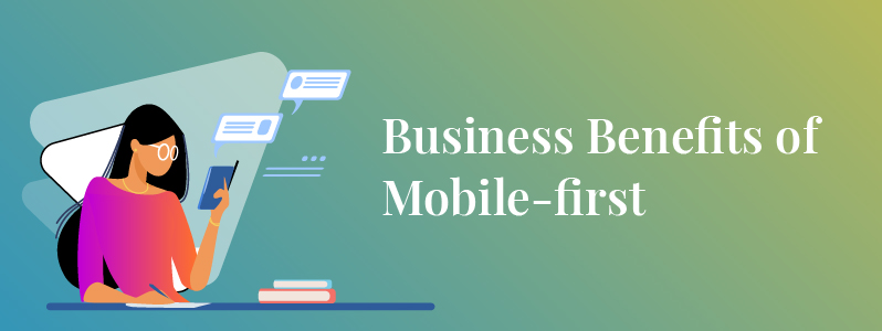 Why Enterprises Should Adopt a Mobile-first Strategy?