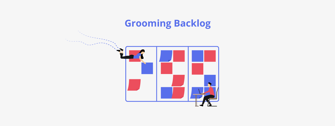 Grooming Backlog