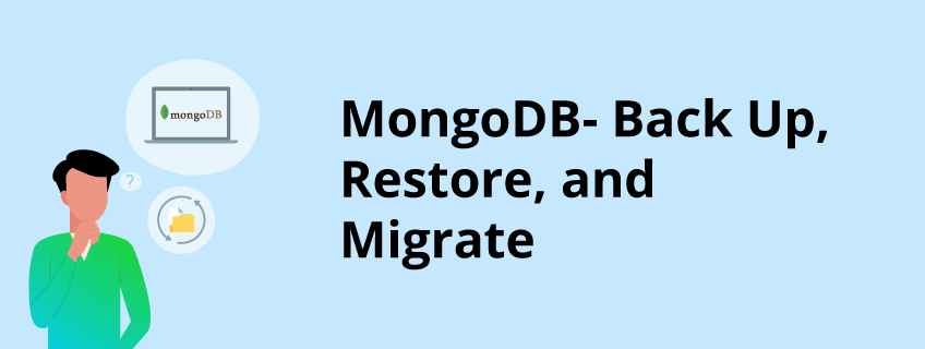 Back Up, Restore, and Migrate a MongoDB Database