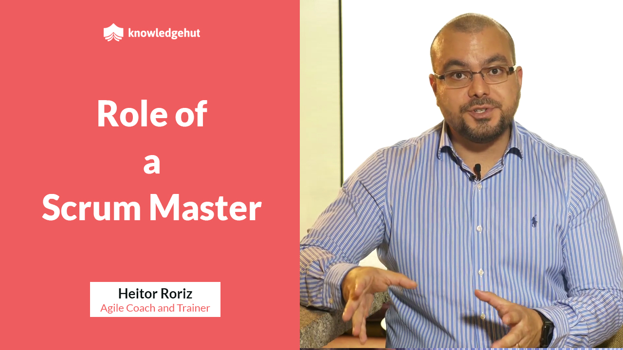 Roles & Responsibilities of a Scrum Master ( CSM ) | #KnowledgeHutMentoring