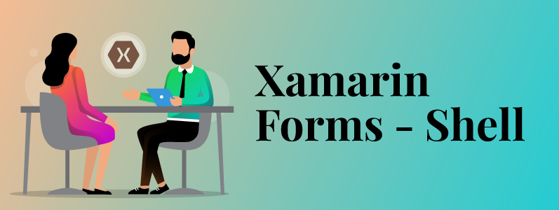 Introduction to Xamarin Forms- Shell
