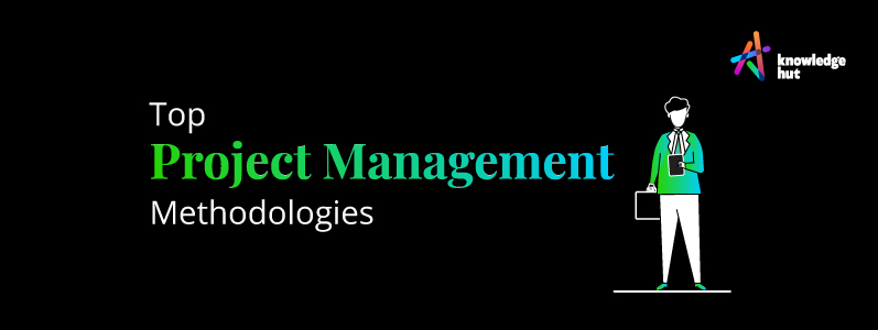 Top 7 Project Management Methodologies