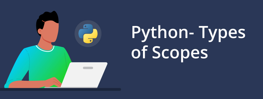 Python Scopes and Their Built-in Functions