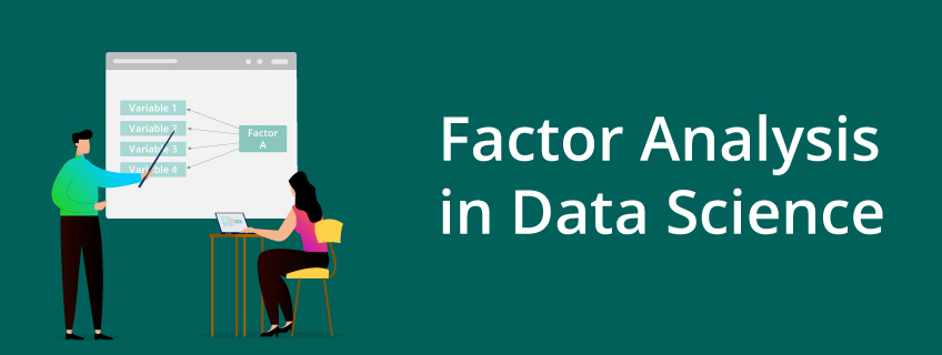What Is Factor Analysis in Data Science?