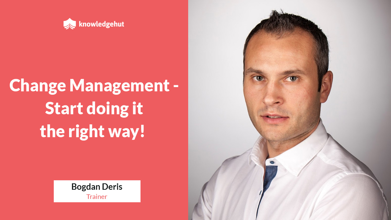 Change Management - Start Doing It The Right Way! | KnowledgeHut Webinar