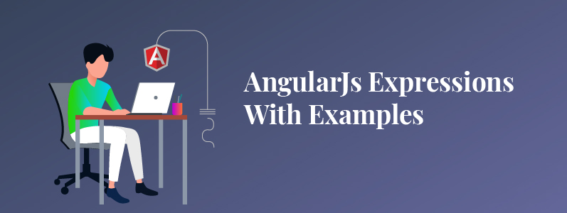 Learn AngularJs Expressions With Examples
