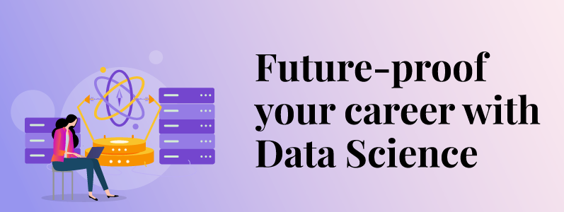 Future Proof Your Career With Data Skills