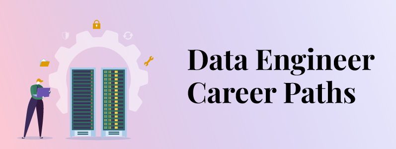 Who is a Data Engineer and What Do They Do in Data Science?