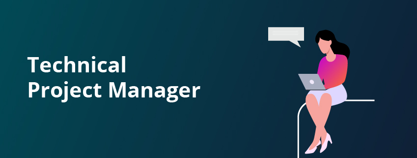 What is a Technical Project Manager?