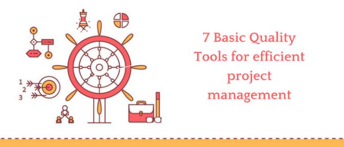 7 Basic Quality Tools For Efficient Proj Blog Detail Banner