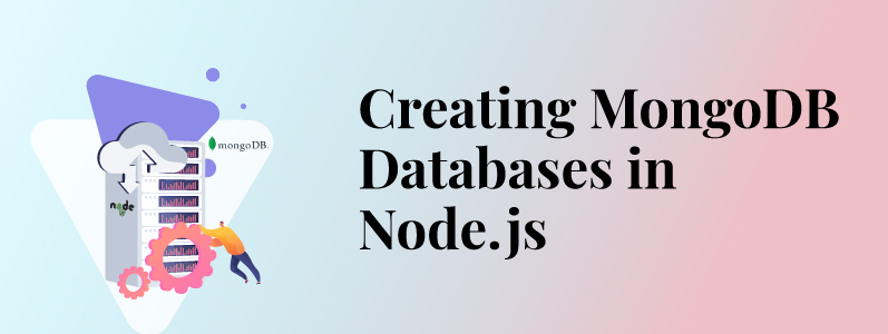 How to Create MongoDB Database in Node.js