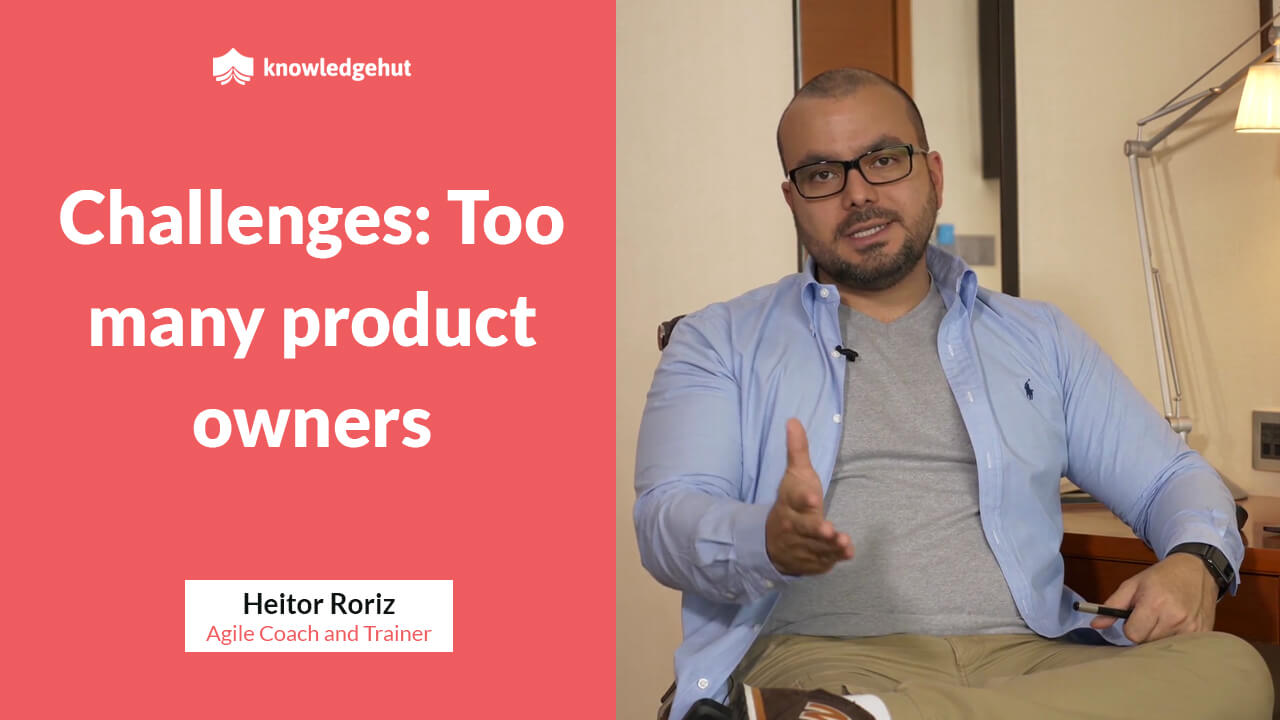 Challenge Faced By Teams By Having Too Many Product Owners | #KnowledgeHutMentoring