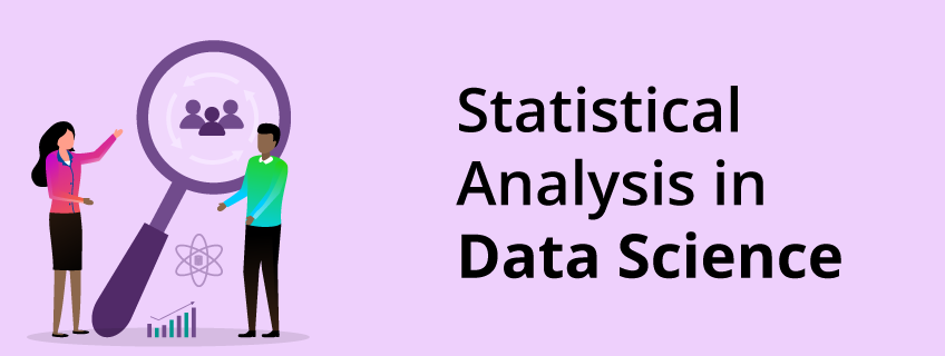What Is Statistical Analysis and Its Business Applications?
