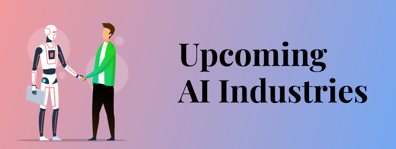 5 In-demand Industries for AI Professionals in 2021