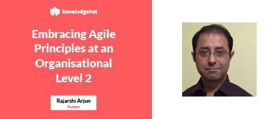 Embracing Agile Principles at an Organisational Level 2 | Webinar