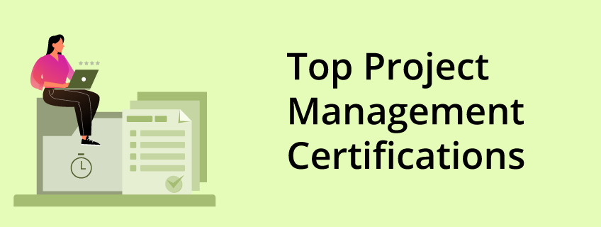 Best Project Management Certifications in 2021
