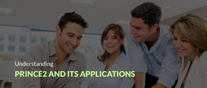 Understanding PRINCE2 and its Applications