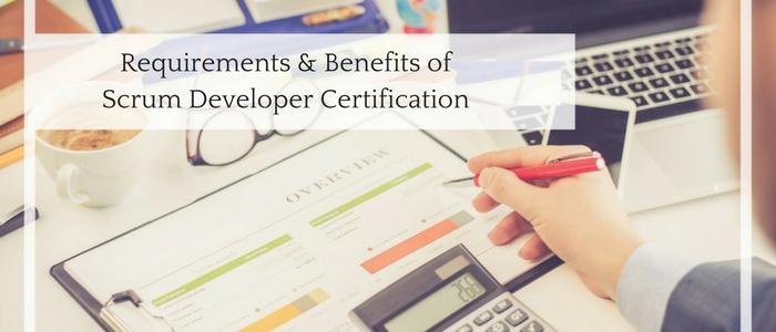 Requirements & Benefits of Scrum Developer Certification