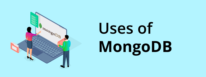 Why Use MongoDB? Advantages & Use Cases