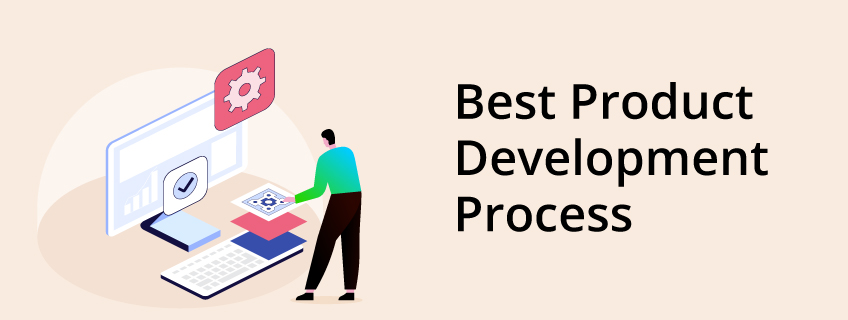 The Best Product Development Process