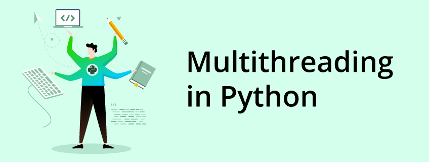 What Is Multithreading in Python