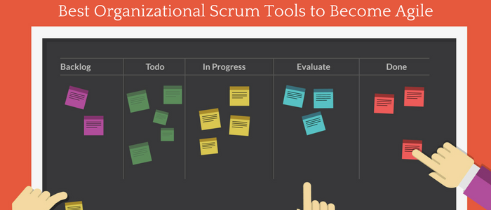 Best Organizational Scrum Tools to become Agile