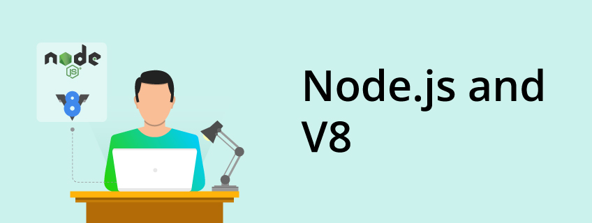 What Is the Relationship Between Node.Js and V8?