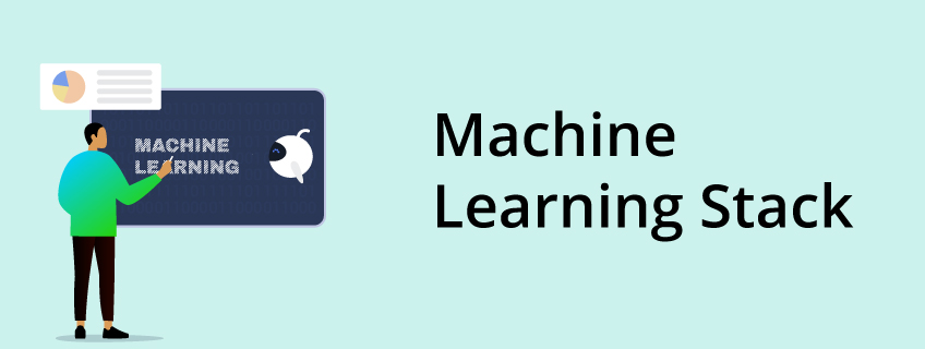 Introduction to the Machine Learning Stack
