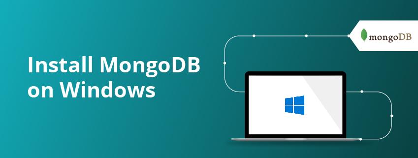 How to Install MongoDB on Windows 10