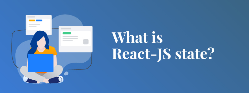 What Is React-js State?