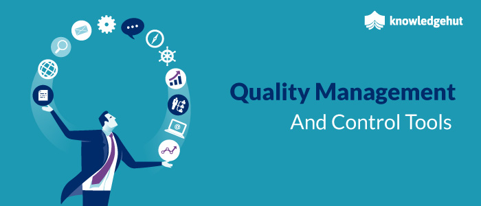 Quality Management And Control Tools