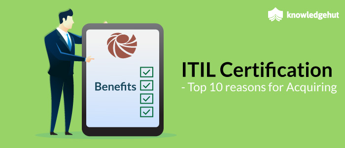 Itil Certification Top 10 Reasons For Acquiring