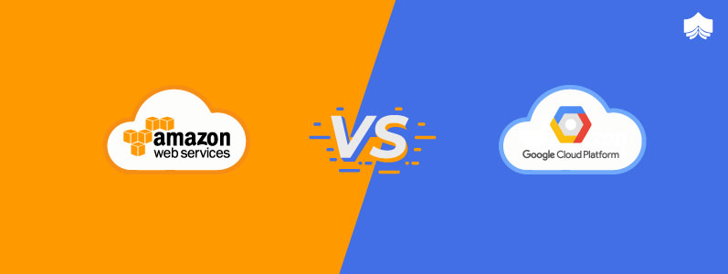 Google Cloud vs AWS- Which is Better: A Comparison