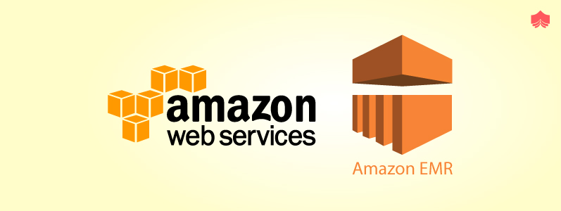 What are the Benefits of Amazon EMR? What are the EMR use Cases?