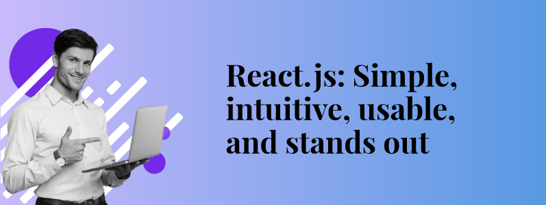 Why ReactJS is taking over Frontend Development