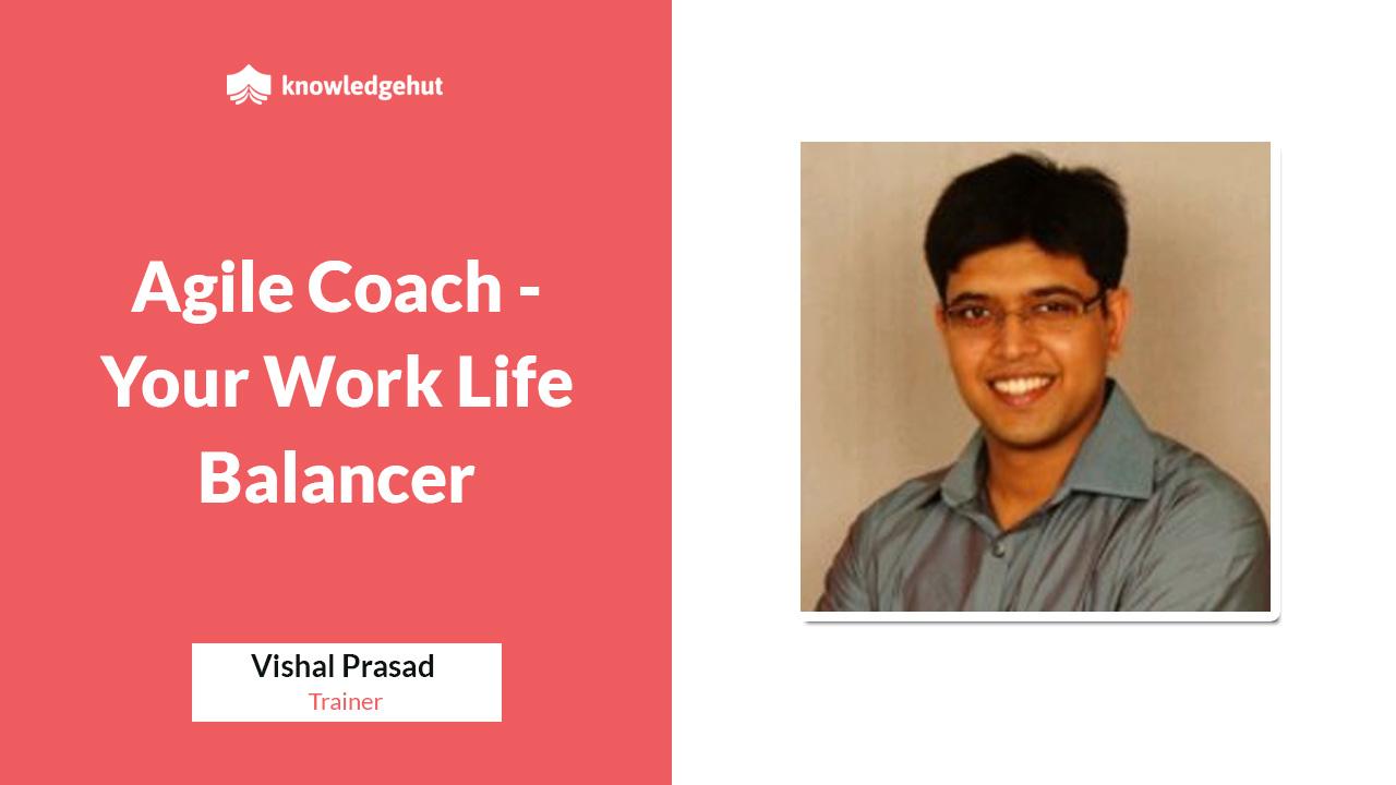 """Agile Coach - Your Work Life Balancer"" | KnowledgeHut Webinar"