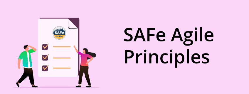 What Are the SAFe Agile Principles