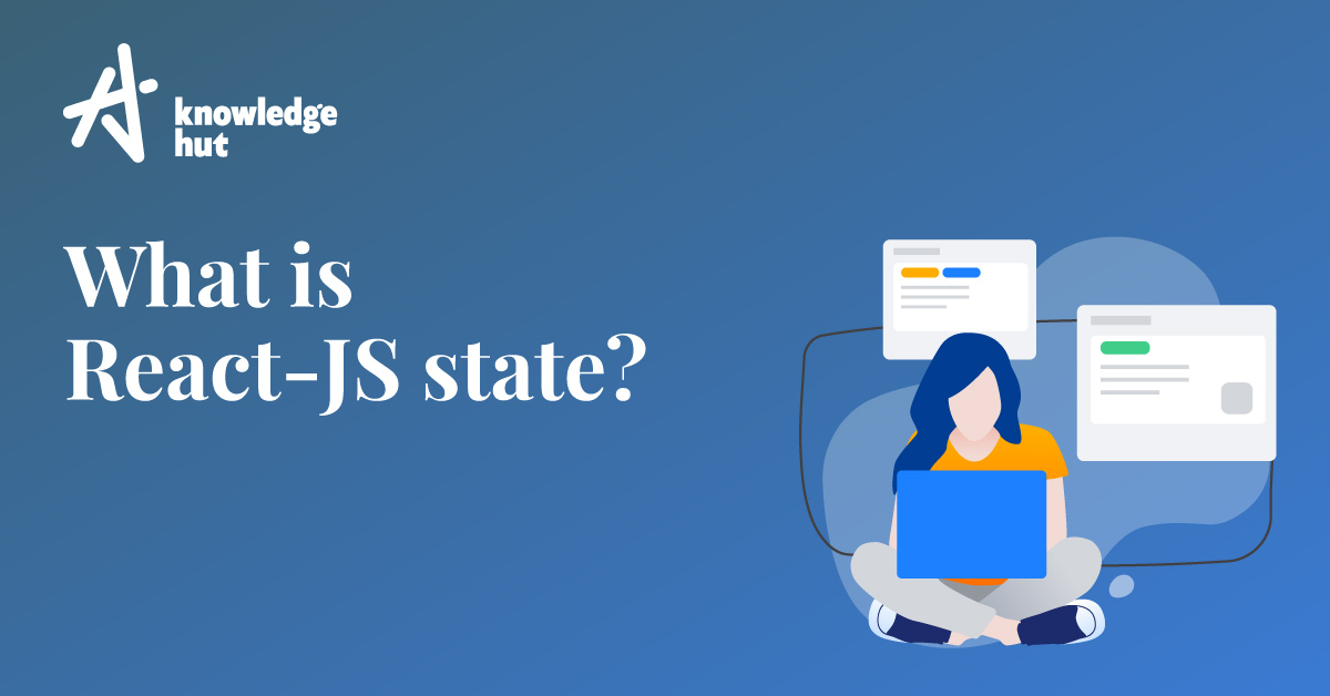 Understanding what is State in React