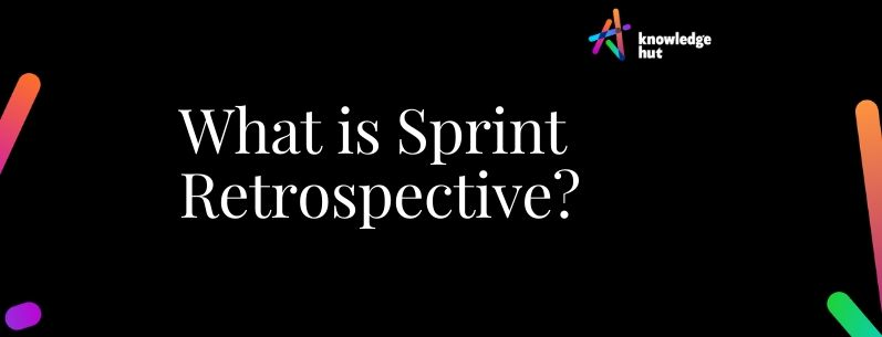 What is Sprint Retrospective Meeting in Scrum?