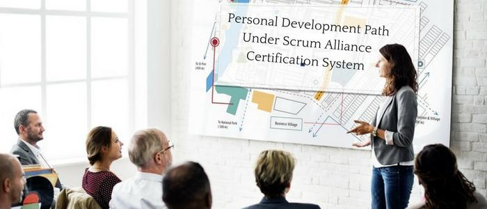 Personal Development Path Under Scrum Alliance Certification System