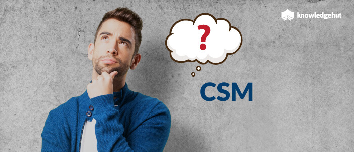 11 reasons why you should do CSM training today