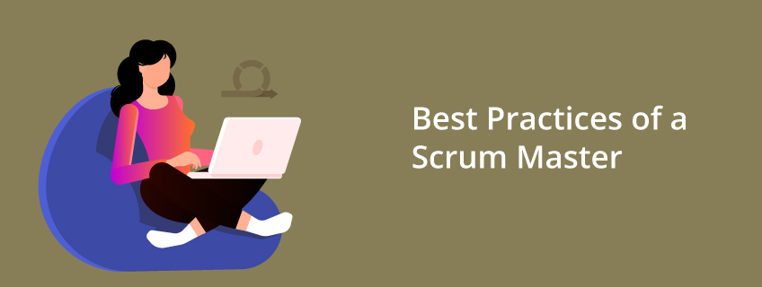 Top 12 Best Practices of a Scrum Master