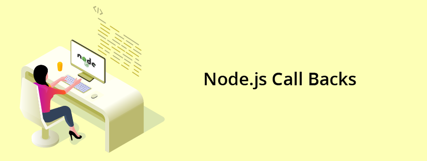 What Are Callbacks in Node.JS
