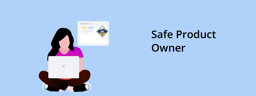 What Is a Safe Product Owner?