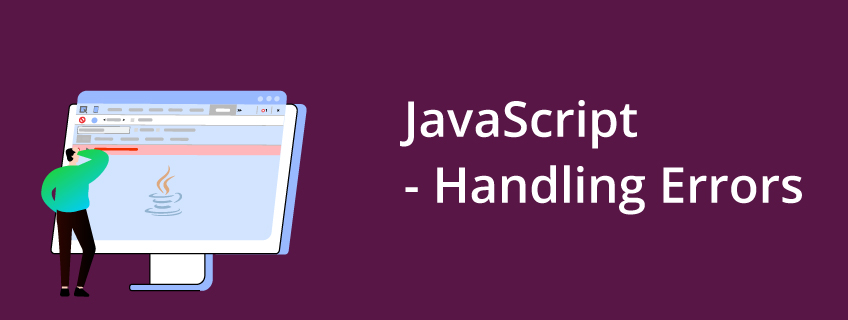 How to Handle Errors in JavaScript