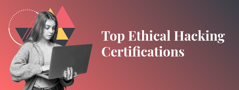 The Top Information Security Certifications to Consider