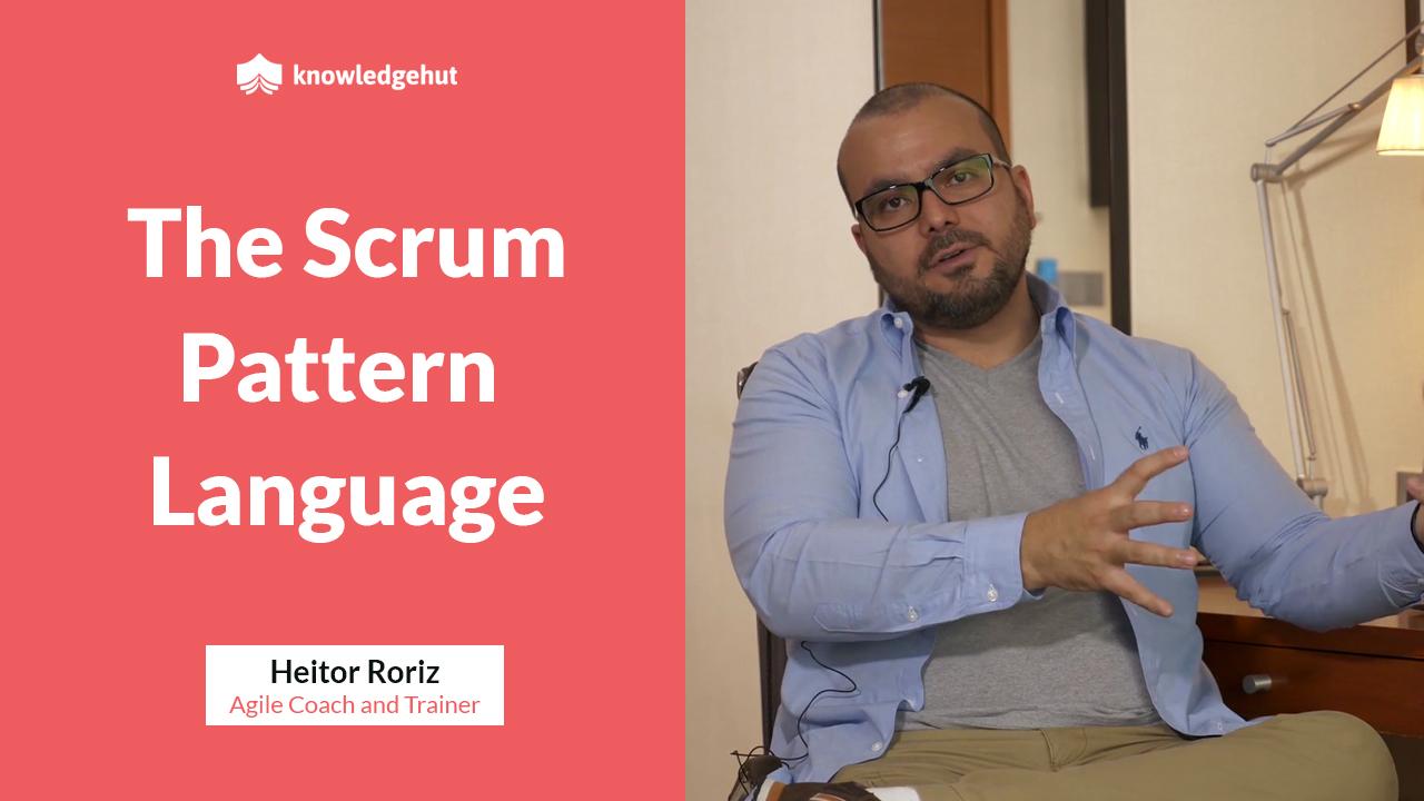 The Scrum Pattern Language | #KnowledgeHutMentoring